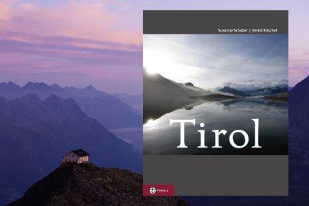 Tirol - Land in den Bergen - von Susanne Schaber (Autor), Bernd Ritschel (Fotograf), erschienen im Tyrolia Verlag