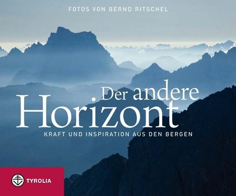 Bernd Ritschel - Der andere Horizont