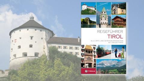 Reiseführer Tirol, von Anton Prock - im Hintergrund die Festung Kufstein