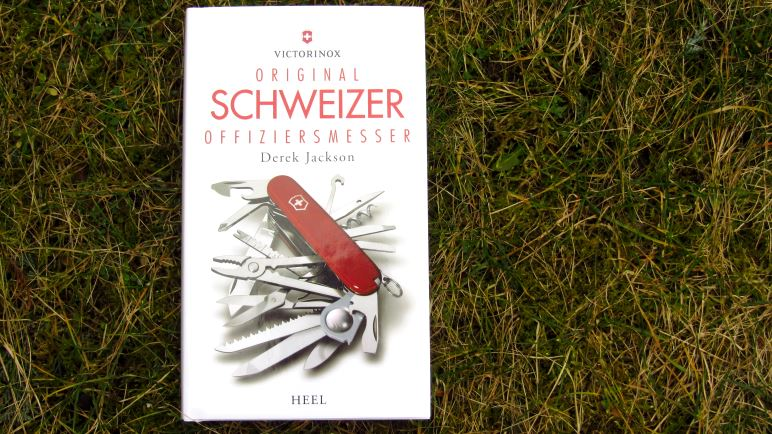 Das Buch zum Taschenmesser: Victorinox – Original Schweizer Offiziersmesser