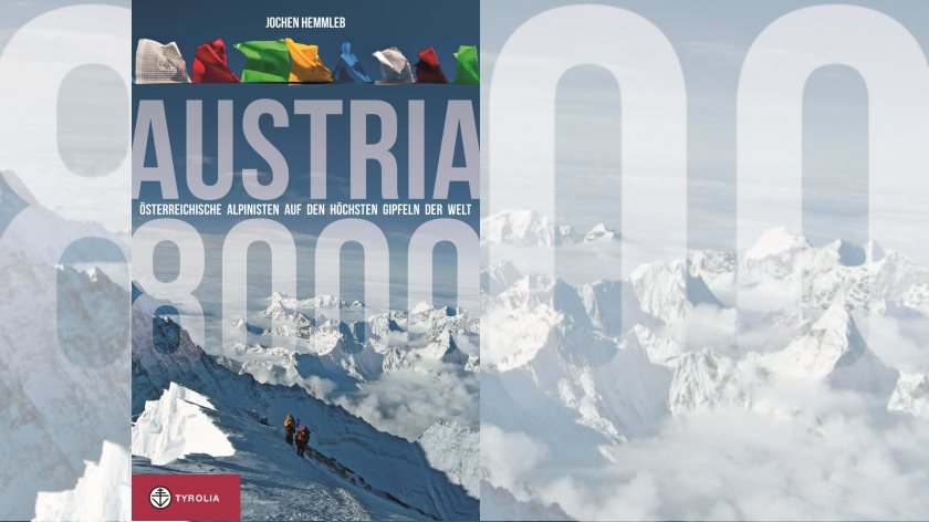 Austria 8000 von Jochen Hemmleb - Foto: Tyrolia Verlag