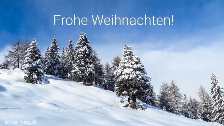 Frohe Weihnachten! Dieses Foto stammt von einer Schneeschuhwanderung im Passeiertal.