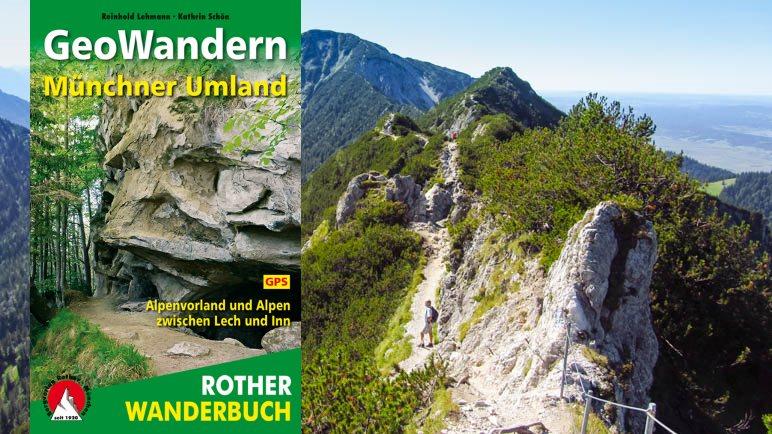 GeoWandern Münchner Umland – Alpenvorland und Alpen zwischen Lech und Inn