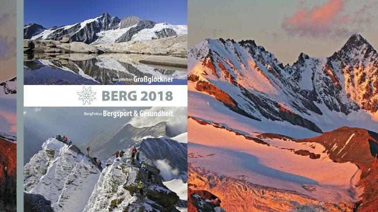Das Alpenvereinsjahrbuch Berg 2018 - Schwerpunkt: Großglockner - Foto: H. Raffalt
