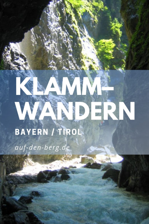 Pin it! – Klammwanderungen in Bayern und Tirol