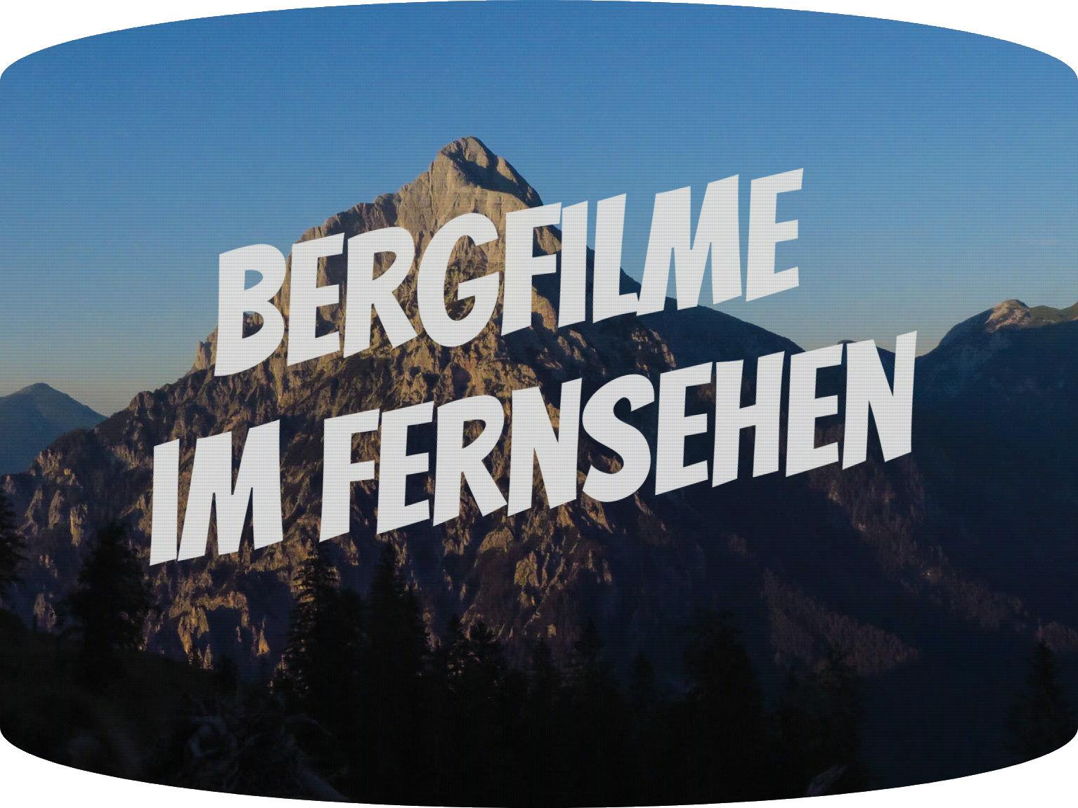 Welche Bergfilme laufen zur Zeit im Fernsehen und im Web?
